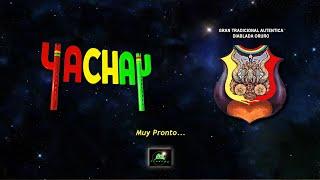 """YACHAY - """"Un Siglo y Más""""  [AVANCE MUSICAL]"""