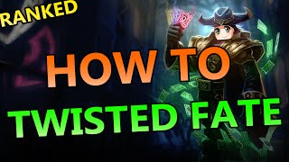 How To Twisted Fate Mid - Full Ranked Gameplay Commentary