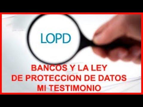 LA BANCA Y LA LEY DE PROTECCION DE DATOS.  MI TESTIMONIO.
