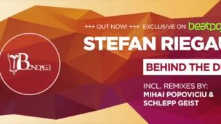 Stefan Riegauf - Behind the Dust  (Mihai Popoviciu Remix) // BOND-DIGI014