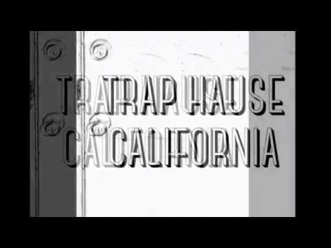 Trap House California - What is TRAP??? Mix