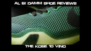 Kobe 10 x Vino official al b damm review