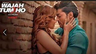 Download Hindi Video Songs - Wajah Tum Ho Video (Title Song) Tulsi Kumar, Mithoon, Sana Khan, Sharman, Gurmeet | Vishal Pandya