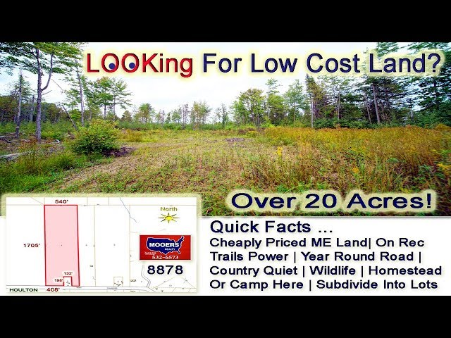 Cheap Maine Land For Sale | Over 20 Acres Callaghan RD Houlton ME MOOERS REALTY #8878