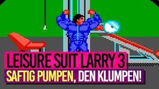 LEISURE SUIT LARRY 3 [009] - Mein Körper ist Formfleisch!