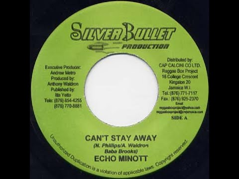 Echo Minott ‎- Can't Stay Away (Silver Bullet Production | 2006)