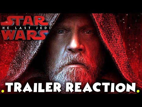 Star Wars The Last Jedi - Official Trailer #2 LIVE REACTION