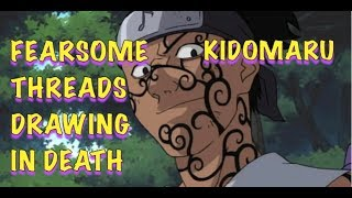 KIDOMARU FEARSOME THREADS DRAWING IN DEATH