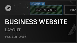 How to build a business website — Layout (Part 1 of 6)