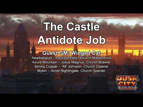 Tales of New Dunhaven Session 9 - The Castle Antidote Job