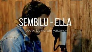 SEMBILU - ELLA (cover by ) NURDIN YASENG