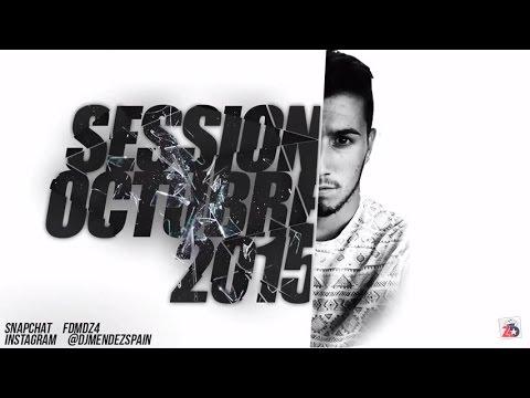 SESSION OCTUBRE 2015 DJ MÉNDEZ [Top Mix Reggaeton - Comercial - EDM 2015] (Completa HQ)