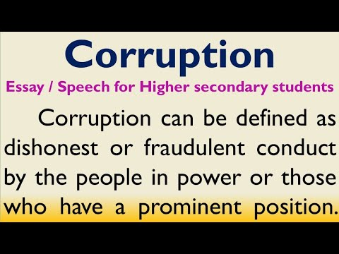 Essay or speech on Corruption in English for Higher Secondary Students