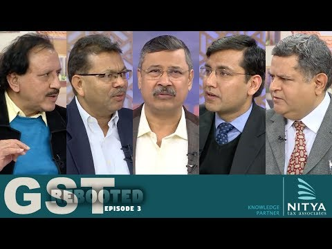 GST Rebooted (Episode 3) | simply inTAXicating