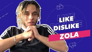 Zola - Like & Dislike avec Cicatrices, Ninho, du Catch & des Bécanes 🏍 🤼♂️