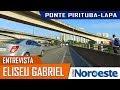 Entrevista com Eliseu Gabriel sobre o projeto da Ponte Pirituba-Lapa