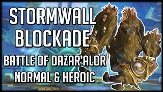 STORMWALL BLOCKADE NORMAL & HEROIC - Battle of Dazar'alor Raid Guide | WoW BFA