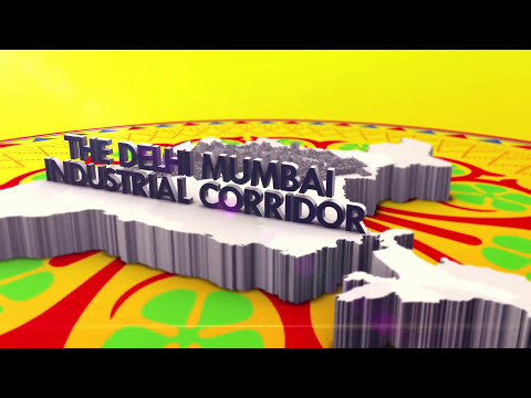 Delhi Mumbai Industrial Corridor (DMIC) - India's MEGAPROJECT [OFFICIAL Video] - Future 2024
