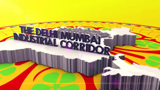 Delhi Mumbai Industrial Corridor - India's MEGAPROJECT [OFFICIAL Video] - Future 2030