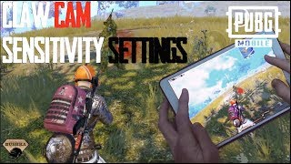 Claw Cam Sensitivity Settings & Kill Count PUBG Mobile