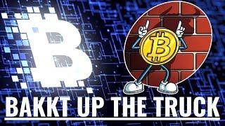 Nevermind the Bitcoin ETF - Bakkt up the truck!