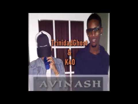 TrinidadGhost & K40 - Avinash (2k19 ChutneySoca)