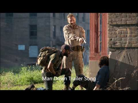 Man Down Trailer Song