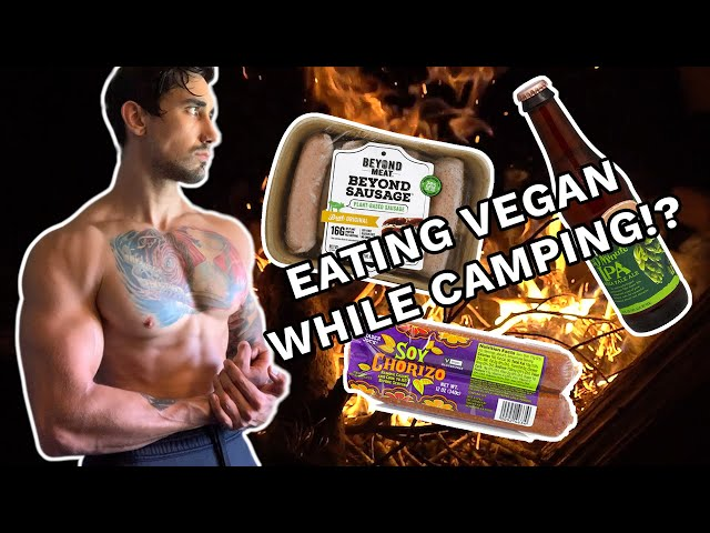 WHAT A VEGAN BODYBUILDER EATS & DRINKS CAMPING MONTAGE - Beyond Sausage, Soy Chorizo, Bloody Mary's!