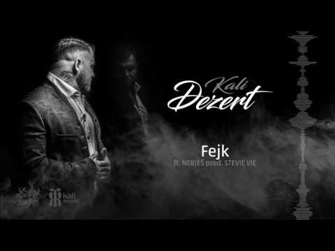 KALI  feat. NERIEŠ - Fejk Prod. STEVIE VIE