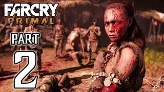 Far Cry Primal Walkthrough PART 2 (PS4) No Commentary Gameplay @ 1080p HD ✔