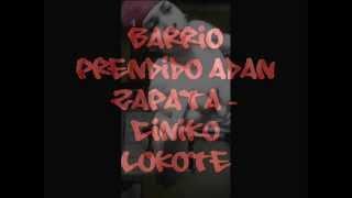 Gambar cover Barrio Prendido- Adan Zapata- Ciniko Lokote