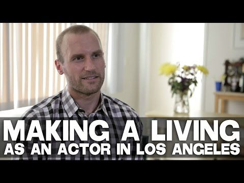 Making A Living As An Actor In Los Angeles by Anthony elli