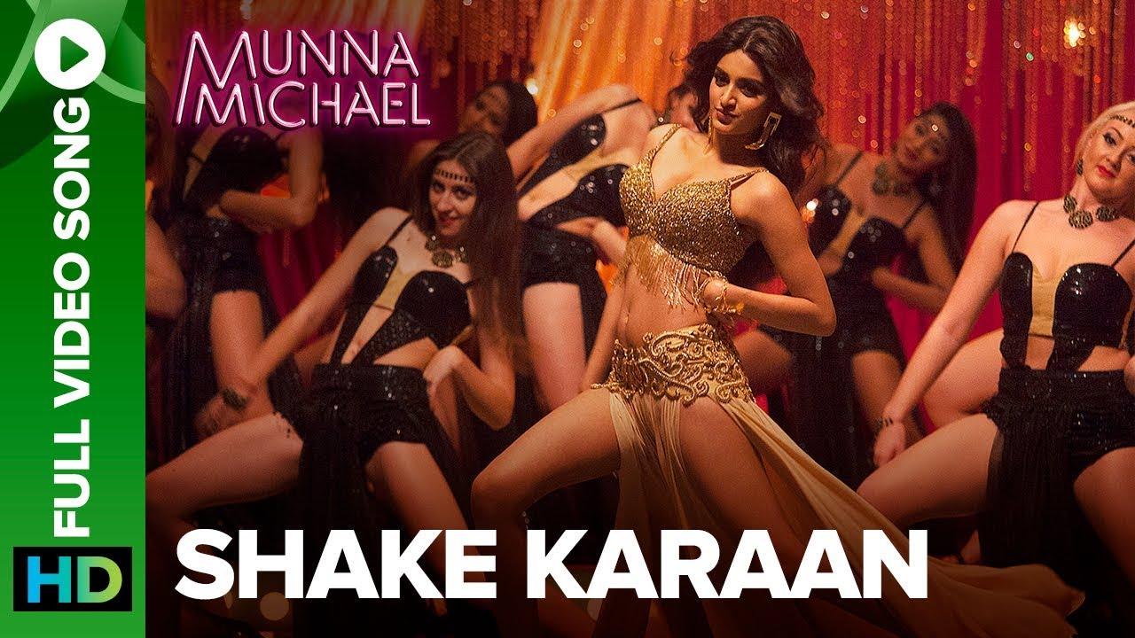 Download Shake Karaan – Full Video Song | Munna Michael | Nidhhi Agerwal | Meet Bros Ft. Kanika Kapoor