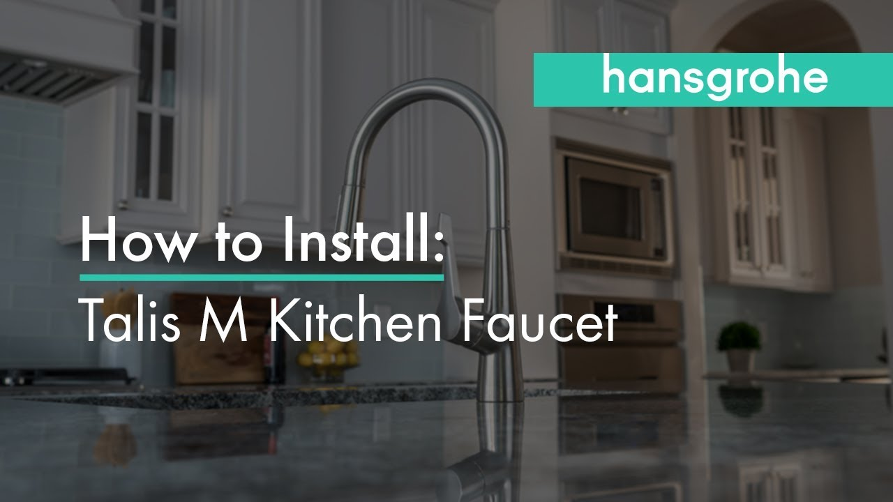 Hansgrohe Talis M Kitchen Faucet Installation Youtube