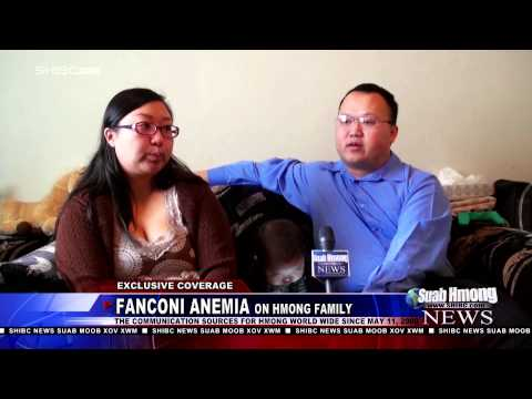 Suab Hmong News: Fanconi Anemia on Hmong Family; Its affect and treatment.