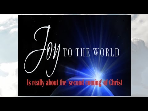 Joy To The World (Jesus Christ is Coming Back Again, get ready!)