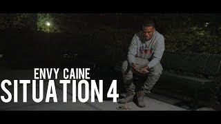 Envy Caine - Situation 4 (Dir. By Kapomob Films)