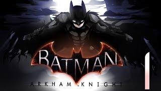 Batman - Arkham Knight - Episode 1 - Livestream