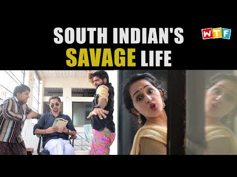 SOUTH INDIAN'S SAVAGE LIFE | WTF | WHAT THE FUKREY