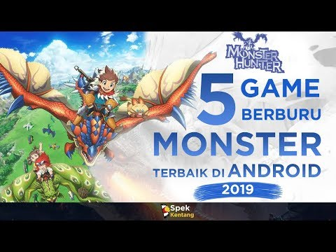 Demam Monster Hunter !! 5 Game Berburu Monster Android Terbaik 2019