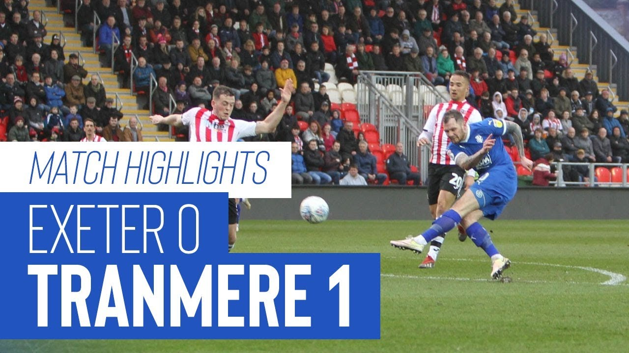 Match Highlights | Exeter City v Tranmere Rovers - Sky Bet League Two