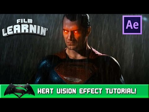 Superman Heat Vision After Effects Tutorial! | Film Learnin