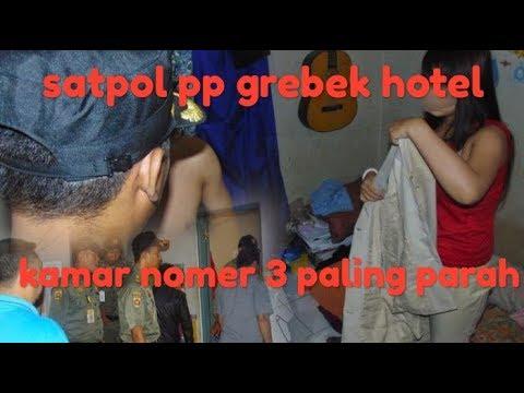 Razia Satpol Pp Di Hotel Paling Parah