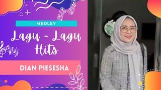 Dian Piesesha -  Medley Lagu-Lagu Hits Dian Piesesha