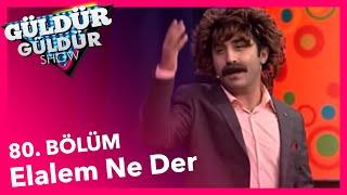Güldür Güldür Show 80. Bölüm, Elalem Ne Der