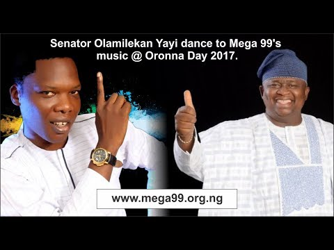 Senator Olamilekan Yayi dance to Mega 99's music @ Oronna Day 2017.