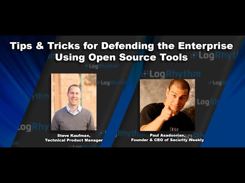 Defending the Enterprise Using Open-Source Security Tools | LogRhythm