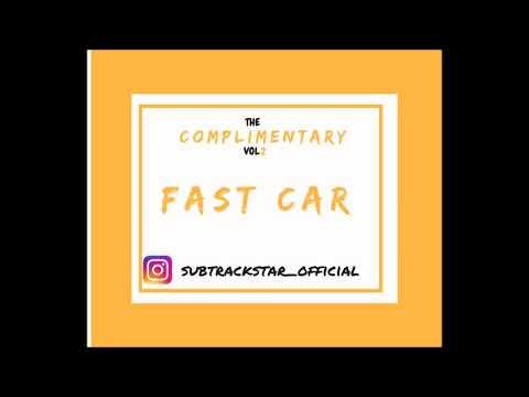 *FREE DOWNLOAD* SUBTRACKSTAR - FAST CAR INSTRUMENTAL