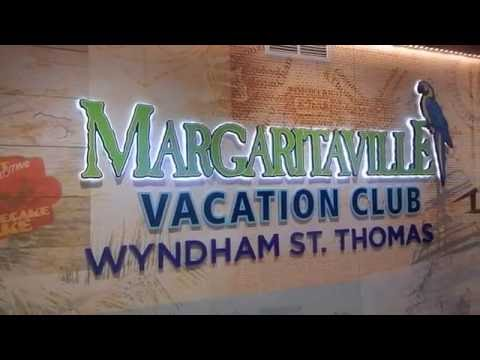Wyndham St. Thomas, Margaritaville Vacation Club Properity Overview