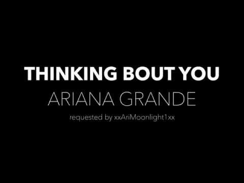 Thinking Bout You by Ariana Grande (Lyric Video)